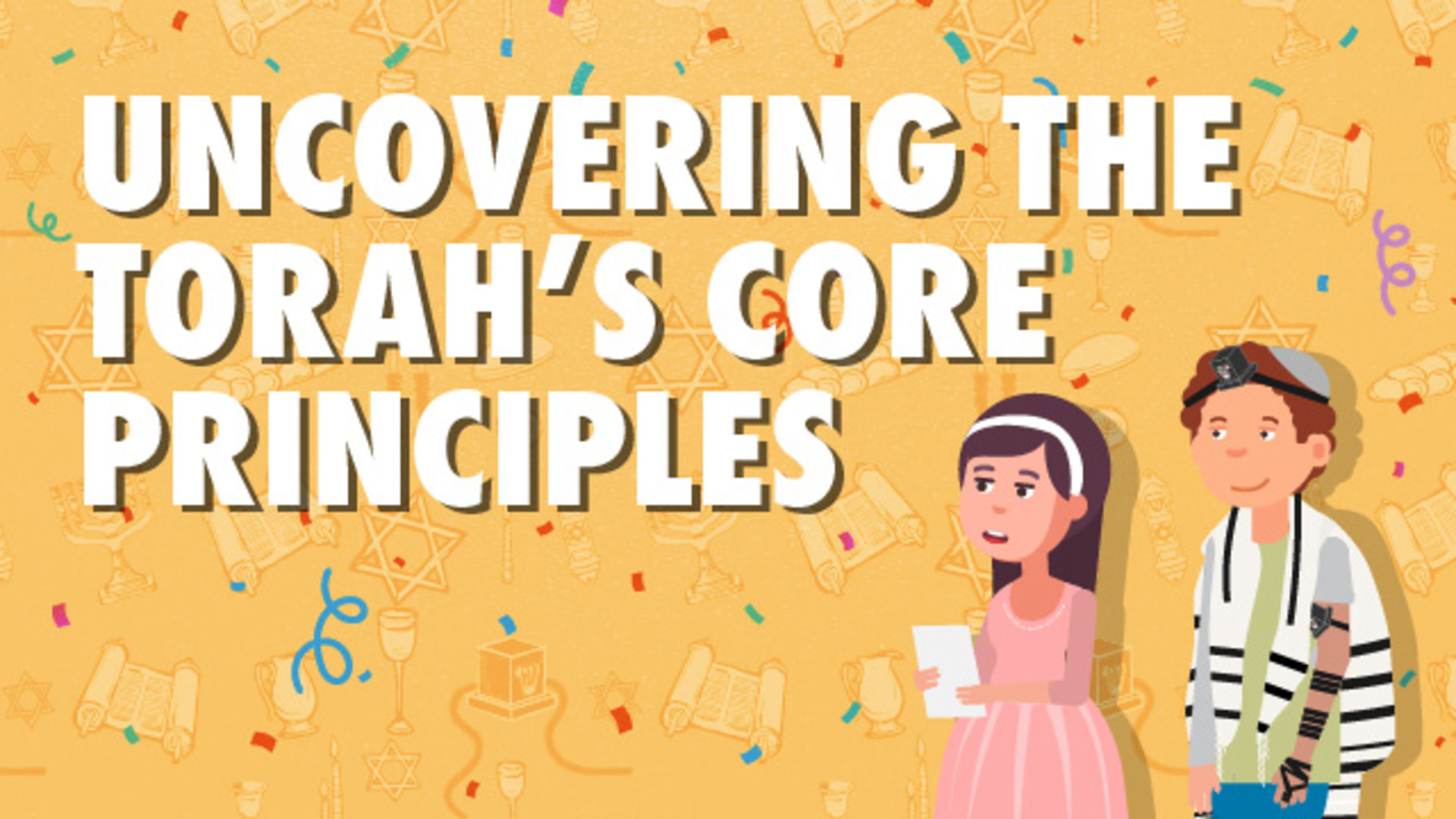 Uncovering the Torah's Core Principles