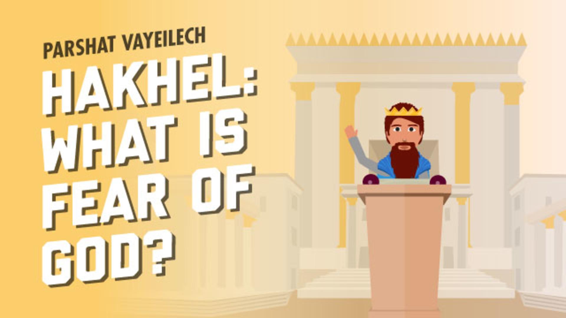 What is fear of God Hakhel
